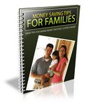 Money Saving Tips for Familes - Viral Report